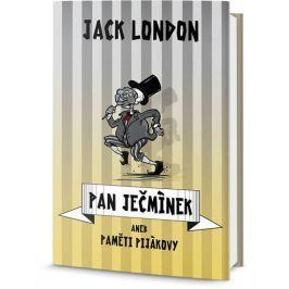 London Jack: Pan Ječmínek aneb paměti pijákovy
