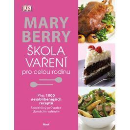 Berry Mary: Škola vaření pro celou rodinu