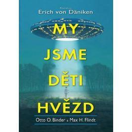 Binder Otto O., Flindt Max H.: My jsme děti hvězd