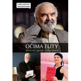 kolektiv autorů: Očima elity - Historie, jazyk a literatura