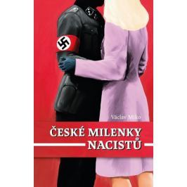 Miko Václav: České milenky nacistů