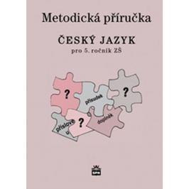 Buriánková a kolektiv Milada: Český jazyk 5 pro základní školy - Metodická příručka