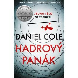 Cole Daniel: Hadrový panák