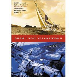 Křížek David: Dnem i nocí Atlantikem II.