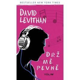 Levithan David: Drž mě pevně