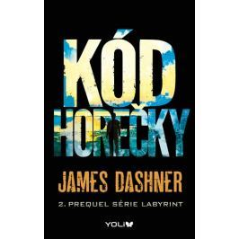 Dashner James: Labyrint prequel 2 – Kód horečky