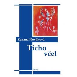 Nováková Zuzana: Ticho včel