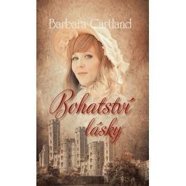 Cartland Barbara: Bohatství lásky