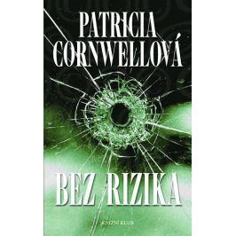 Cornwellová Patricia: Bez rizika