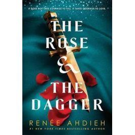Ahdiehová Renée: The Rose and the Dagger