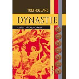 Holland Tom: Dynastie - Vzestup a pád Caesarova rodu
