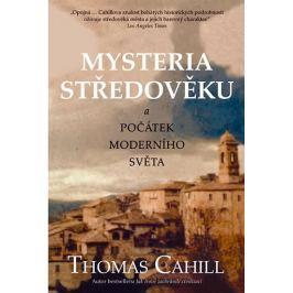 Cahill Thomas: Mysteria středověku