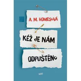 Homesová A. M.: Kéž je nám odpuštěno