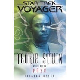 Beyer Kirsten: Star Trek Voyager - Teorie strun 2 - Fůze