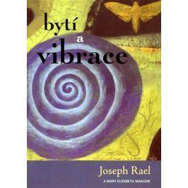 Rael Josepf, Marlow Mary Elizabeth: Bytí a vibrace