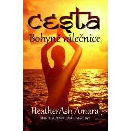 Amara Heatherash: Cesta bohyně válečnice