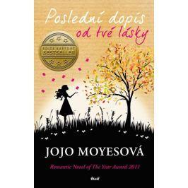 Moyesová Jojo: Poslední dopis od tvé lásky