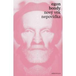 Bondy Egon: Nový věk - Nepovídka