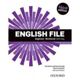 Latham-Koenig Christina; Oxenden Clive;: English File Third Edition Beginner Workbook with Answer Ke