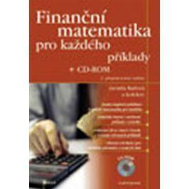 Radová a kolektiv Jarmila: Finanční matematika pro každého + CD–ROM