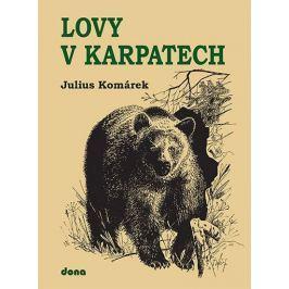 Komárek Julius: Lovy v Karpatech
