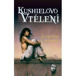 Carey Jacqueline: Kushielovo vtělení - kniha třetí
