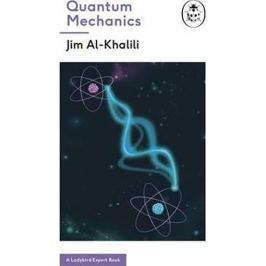 Al-Khalili Jim: Quantum Mechanics (A Ladybird Expert Book)