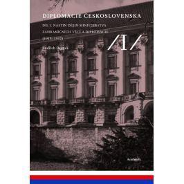 Dejmek Jindřich a kolektiv: Diplomacie Československa Díl I. - Nástin dějin ministerstva zahraničníc