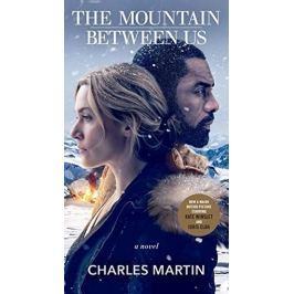 Martin Charles: The Mountain Between Us (Movie Tie-In)