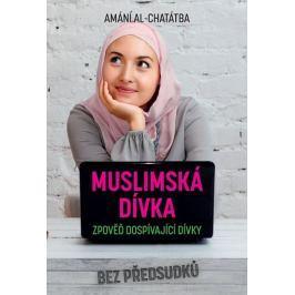 Al-Chatátba Amání: Muslimská dívka - Zpověď dospívající dívky