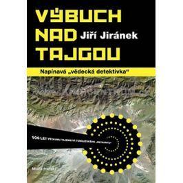 Jiránek Jiří: Výbuch nad tajgou