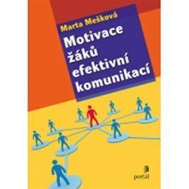 Mešková Marta: Motivace žáků efektivní komunikací