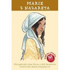 Moore Alan, Tavnerová Gill,: Marie z Nazareta