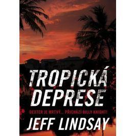 Lindsay Jeff: Tropická deprese