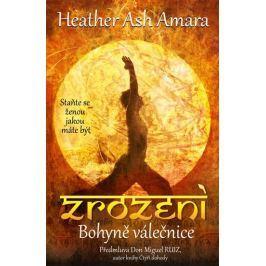 Amara Heatherash: Zrození Bohyně Válečnice