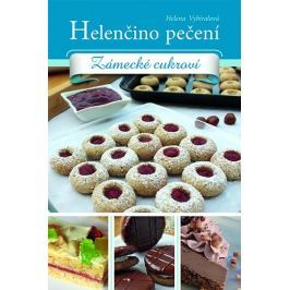 Vybíralová Helena: Helenčino pečení - Zámecké cukroví