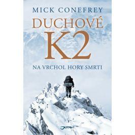 Conefrey Mick: Duchové K2 - Na vrchol hory smrti