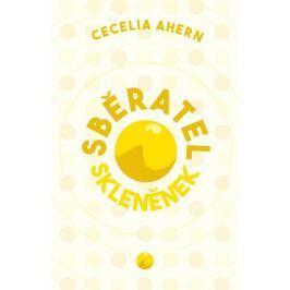 Ahernová Cecelia: Sběratel skleněnek