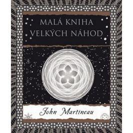 Martineau John: Malá kniha velkých náhod