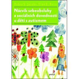 Jacobs Debra S.: Nácvik sebeobsluhy a sociálních dovedností u dětí s autismem