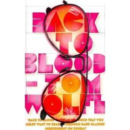 Wolfe Tom: Back to Blood