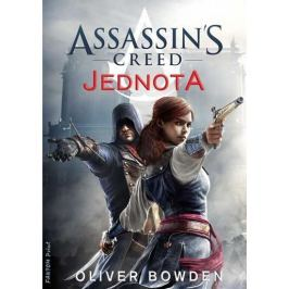 Bowden Oliver: Assassin´s Creed 7 - Jednota