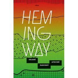 Hemingway Ernest: Zelené pahorky africké