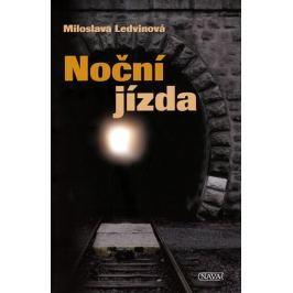 Ledvinová Miloslava: Noční jizda