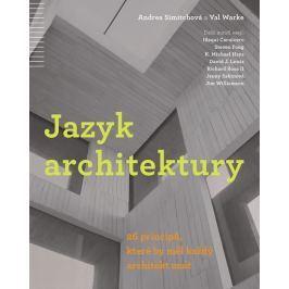 Simitchová Andrea, Warke Val: Jazyk architektury - 26 principů, které by měl každý architekt znát