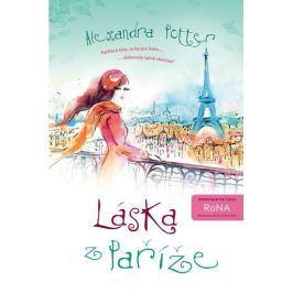 Potter Alexandra: Láska z Paříže