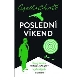 Christie Agatha: Poirot: Poslední víkend - 2. vydání
