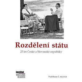 kolektiv autorů: Rozdělení státu: 25 let České a Slovenské republiky
