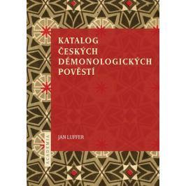 Luffer Jan: Katalog českých démonologických pověstí