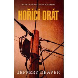 Deaver Jeffery: Hořící drát